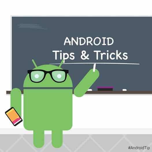 Android Tips and Tricks, descubre consejos y trucos de Android